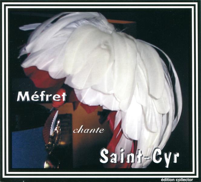 Méfret chante Saint Cyr