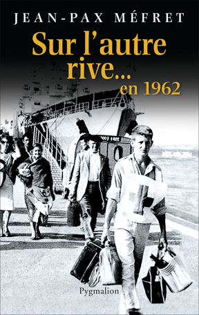 Sur l'autre Rive en 1962