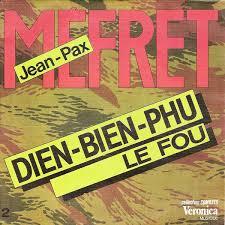 45T Dien Bien Phu/Le Fou